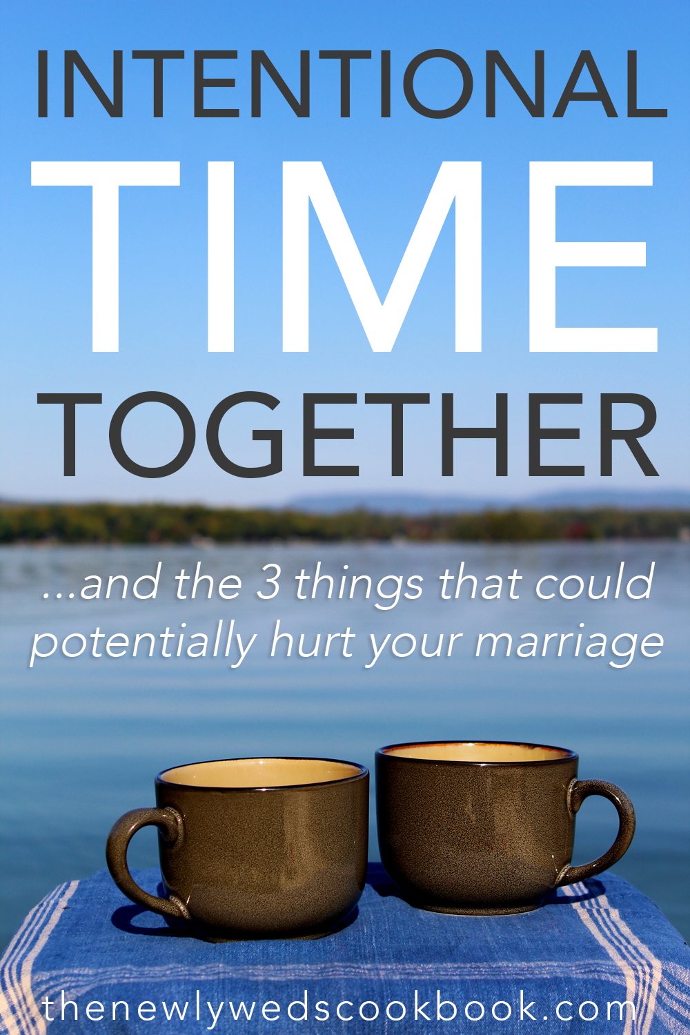 intentional time together